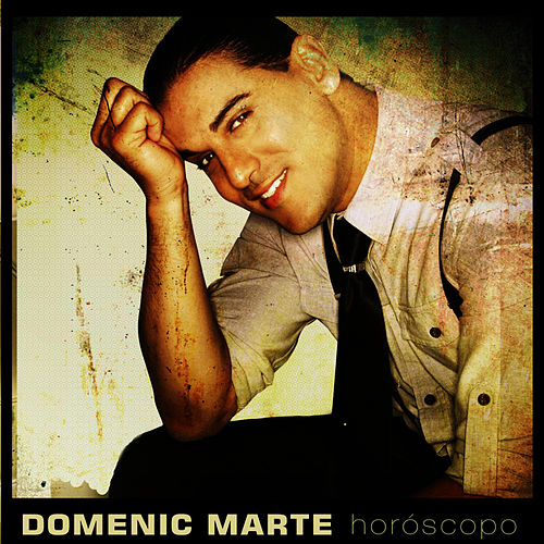 Play & Download Horoscopo by Domenic  Marte | Napster