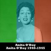 Play & Download Anita O'Day 1940-1945 by Anita O'Day | Napster