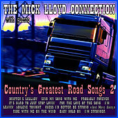 Country's Greatest Road Songs 2 by The Mick Lloyd Connection