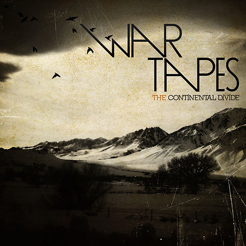 Play & Download The Continental Divide by War Tapes | Napster