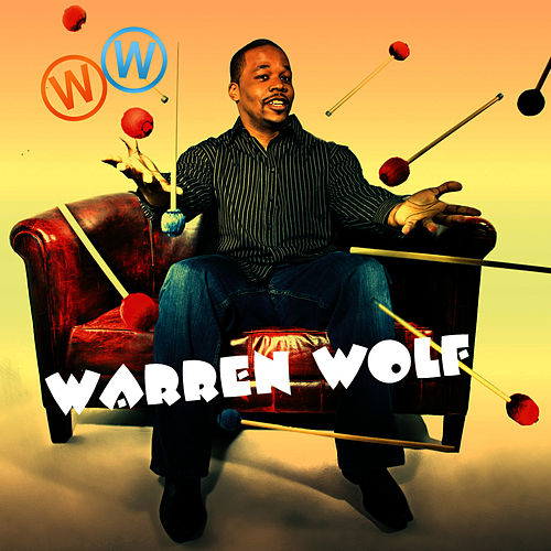 Warren Wolf by Warren Wolf