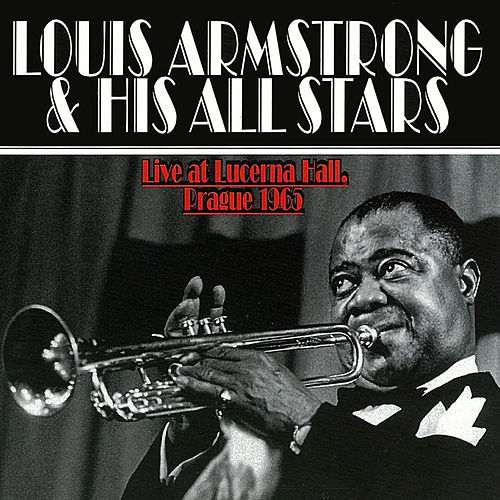 Play & Download Louis Armstrong v Praze by Lionel Hampton | Napster