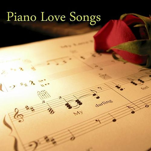 Piano Love Songs by Piano Love Songs