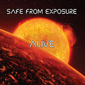 Alive by Safe From Exposure