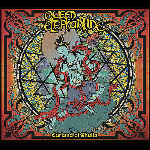 Play & Download Garland of Skulls by Queen Elephantine | Napster