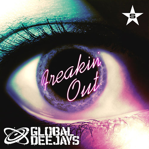 Freakin' Out - taken from Superstar by Global Deejays