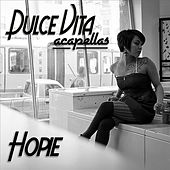 Play & Download Dulce Vita (Acapellas) by Hopie Spitshard | Napster