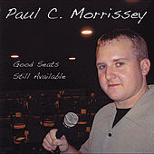 Play & Download Good Seats Still Available by Paul C. Morrissey | Napster