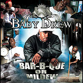 Bar-B-Que Or Mildew by Baby Drew