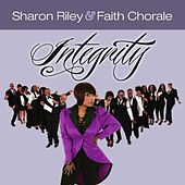 Play & Download Integrity by Sharon Riley & Faith Chorale | Napster