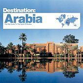 Play & Download Bar de Lune Presents Destination Arabia by Various Artists | Napster