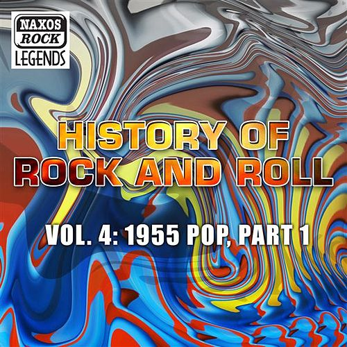 Play & Download History Of Rock And Roll, Vol. 4: 1955 Pop, Part 1 by Various Artists | Napster