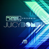 Play & Download Robbie Rivera Presents Juicy Bombs 2 by Various Artists | Napster