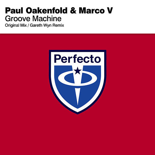 Play & Download Groove Machine by Paul Oakenfold | Napster