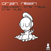 Between The Rays / The Mule by Orjan Nilsen