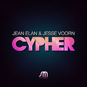 Play & Download Cypher by Jean Elan | Napster