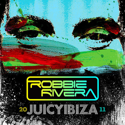 Juicy Ibiza 2011 by Various Artists