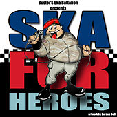 Play & Download Ska For Heroes by Various Artists | Napster