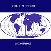 Play & Download The New World by Monophon | Napster