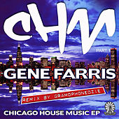 Chicago House Music EP by Gene Farris