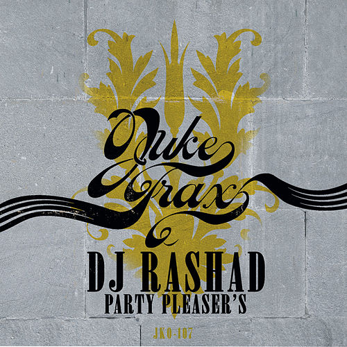 Play & Download Party Pleaser's by DJ Rashad | Napster