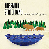 Play & Download No One Gets Lost Anymore by The Smith Street Band | Napster