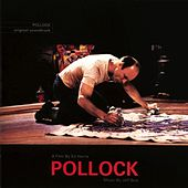 Play & Download Pollock, Original Motion Picture Soundtrack by Jeff Beal | Napster