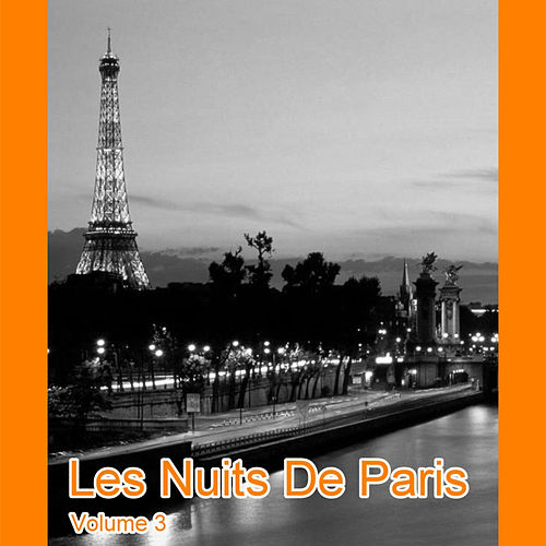 Play & Download Les Nuits De Paris Volume 3 by Various Artists   Napster