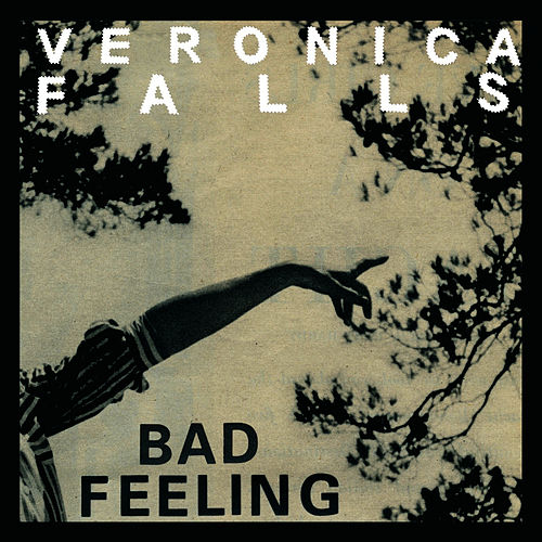 Play & Download Bad Feeling by Veronica Falls | Napster