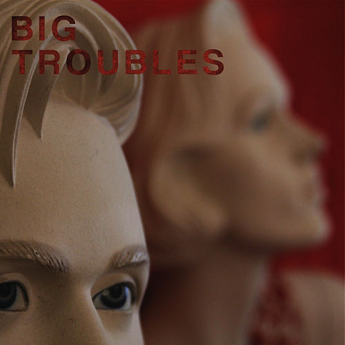 Play & Download Sad Girls by Big Troubles | Napster