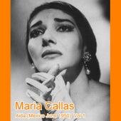 Play & Download Aida (Mexico June 1950)  Vol 1 by Maria Callas | Napster