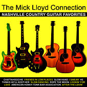 Play & Download Nashville Country Guitar Favourites by The Mick Lloyd Connection | Napster