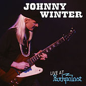 Play & Download Live Rockpalast 1979 by Johnny Winter | Napster