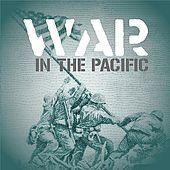 Play & Download War In The Pacific by Various Artists | Napster
