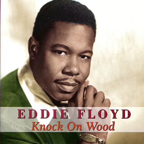 Play & Download Knock On Wood (SDEG) by Eddie Floyd | Napster