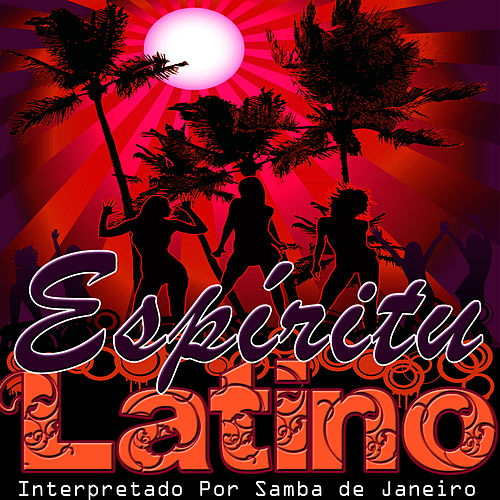 Play & Download Espíritu Latino by Samba De Janeiro | Napster