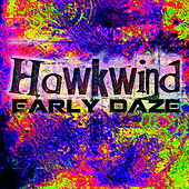 Play & Download Early Daze by Hawkwind | Napster