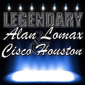 Play & Download Legendary by Cisco Houston | Napster