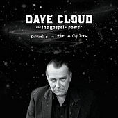 Play & Download Practice In Milky Way by Dave Cloud & The Gospel Of Power | Napster