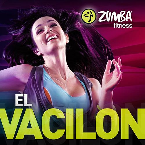 Play & Download El Vacilon - Single by Zumba Fitness | Napster