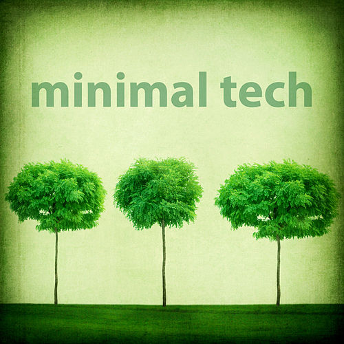Play & Download Minimal Tech by Various Artists | Napster