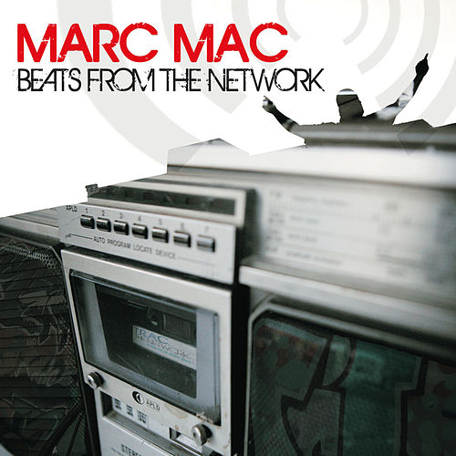 Play & Download Beats From The Network by Marc Mac | Napster