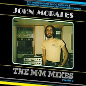 Play & Download The M + M Mixes Vol. 2 by John Morales | Napster