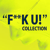 Play & Download F***U Collection by The Starlite Singers | Napster