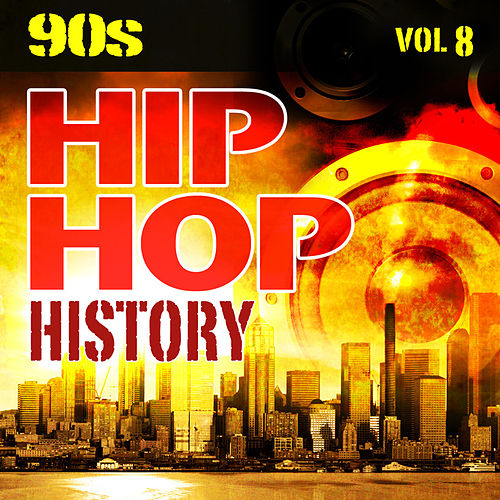 Hip Hop History Vol.8 - The 90s by The Countdown Mix Masters