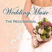 Wedding Music - The Recessional by Various Artists