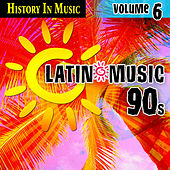Latin 90s - History In Music Vol.6 by MLD
