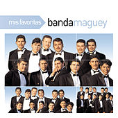 Play & Download Mis Favoritas by Banda Maguey | Napster