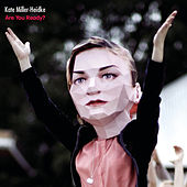 Play & Download Are You Ready? by Kate Miller-Heidke | Napster