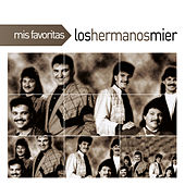 Mis Favoritas by Los Hermanos Mier